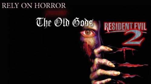 The Old Gods – Resident Evil 2
