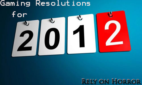 Gaming Resolutions for 2012