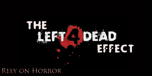 The Left 4 Dead Effect