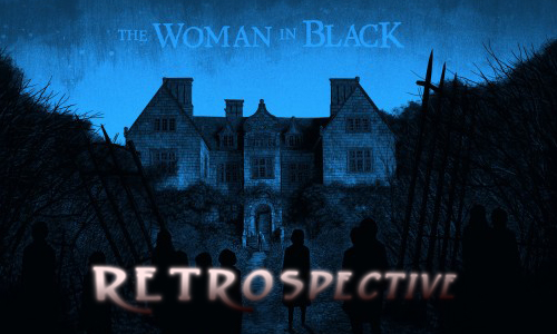 The Woman in Black: A Retrospective
