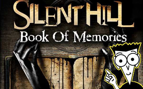 Silent Hill Book of Memories is canon, FYI