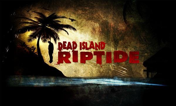 Review: Dead Island Riptide