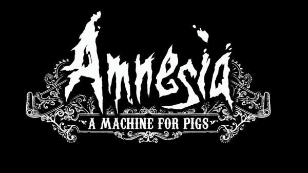 Amnesia: A Machine for Pigs delayed