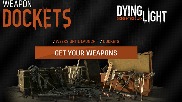 Dying Light begs for pre-orders with its Weapon Docket system