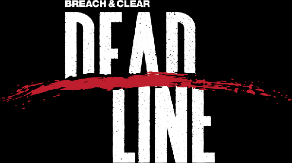 Preview: Breach & Clear: Deadline