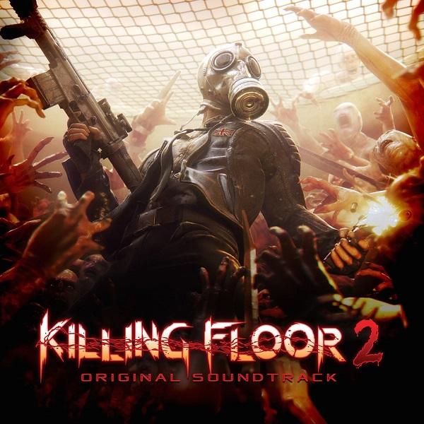 Killing Floor 2 OST releasing April 21st