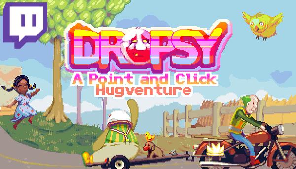 Stream Recap: A blind preview of Dropsy