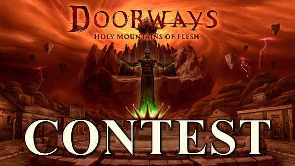 Contest: We're giving away 10 copies of Doorways: Holy Mountains of Flesh!