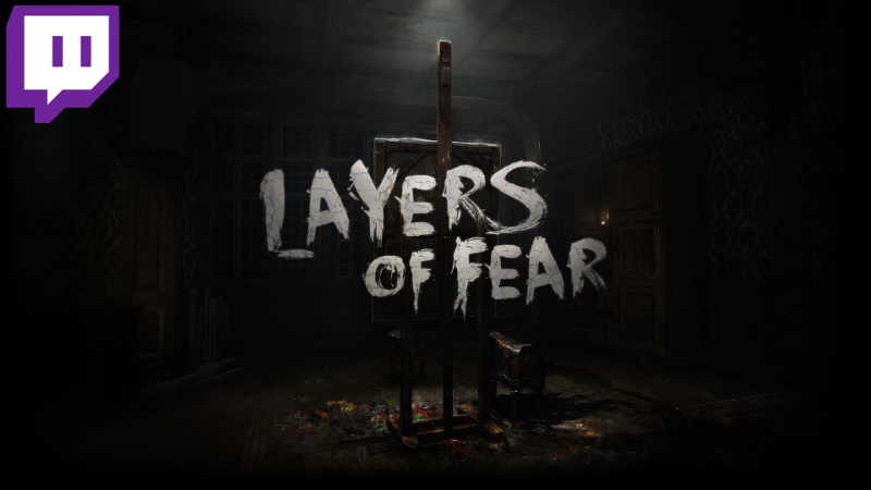 Stream Recap: Layers of Fear