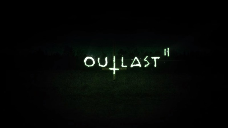 Outlast 2 Official: Coming Fall 2016