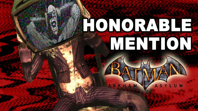 Honorable Mention in Horror: Batman Arkham Asylum (Video)