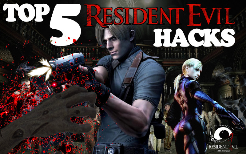 Top 5 Resident Evil Hacks (Video)