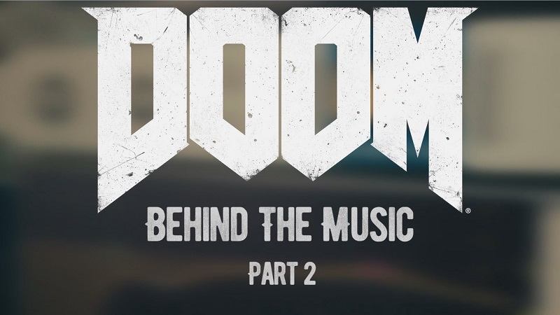 Second Behind the Scenes Look at DOOM's Score Released