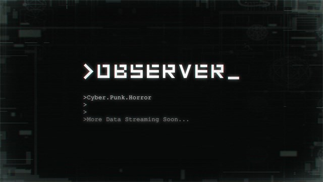 E3 2016: Observer, new game from Layers of Fear devs announced
