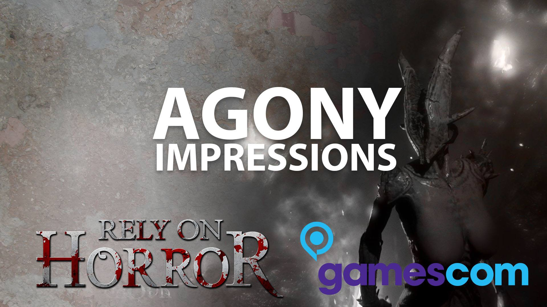 Gamescom 2016: Agony Left Us Impressed and Fearful