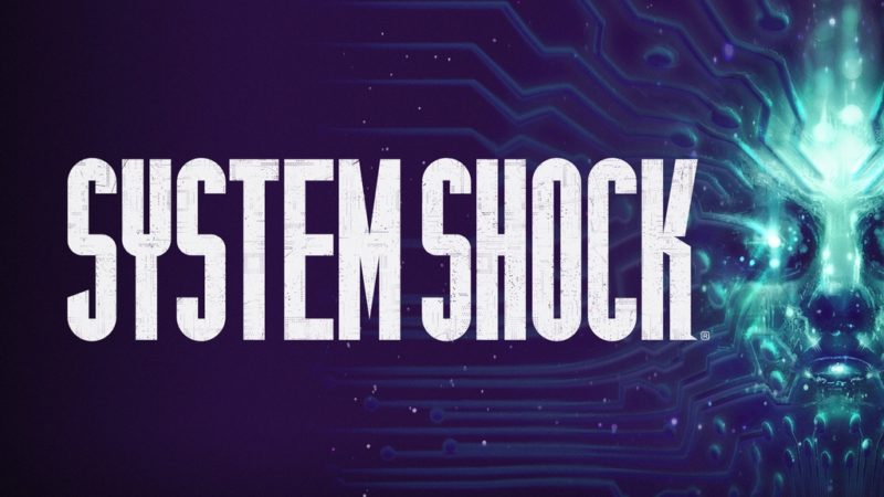 System Shock Delayed Until Q2 2018