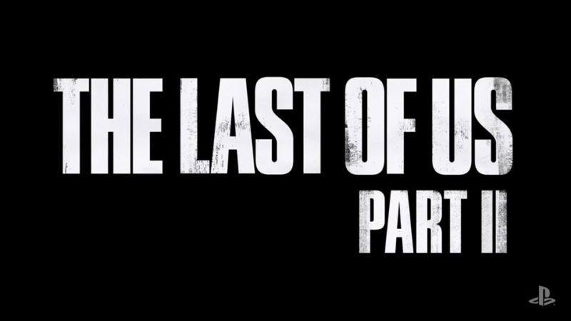PSX 2016: The Last of Us Part 2 Official, Check out the Trailer