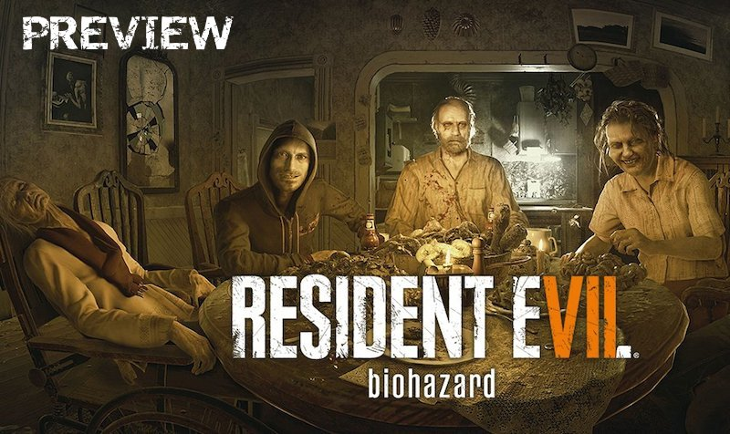 Capcom (Finally) Returns to the World of Survival Horror with Resident Evil 7