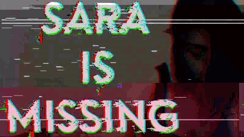 Get Your Creep on in Sara is Missing