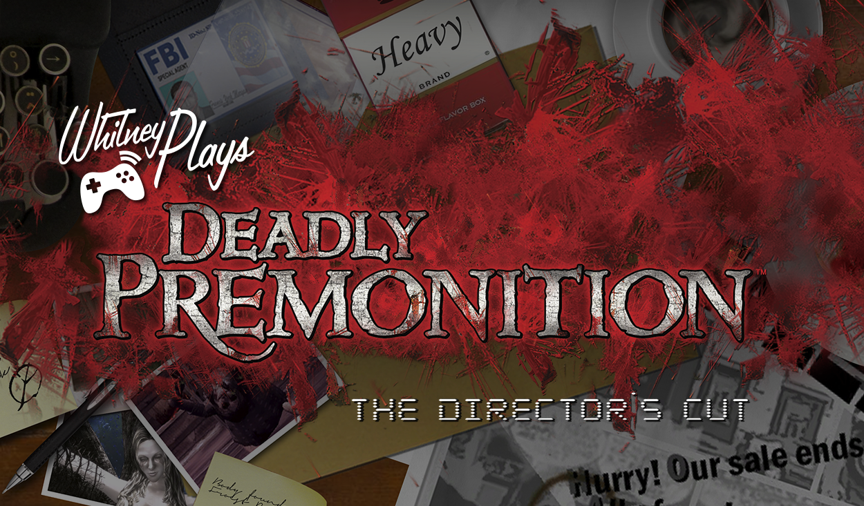 Whitney Plays: Deadly Premonition The Director's Cut [Let's Play]