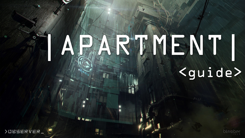 Guide: Observer – Apartments, Passwords, Secrets