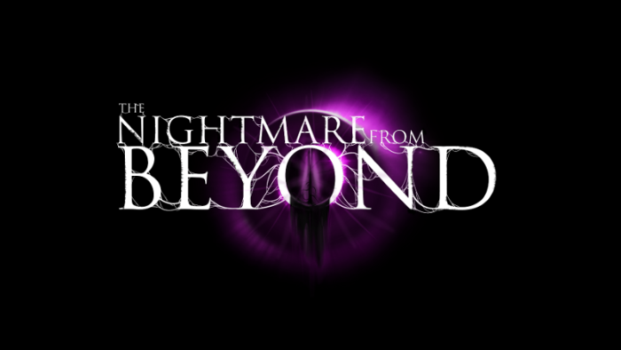 Early Access Preview: The Nightmare From Beyond