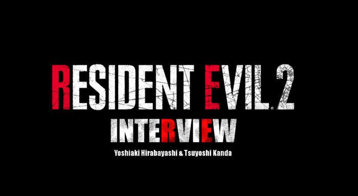 E3 2018 Interview: Resident Evil 2 Producers Yoshiaki Hirabayashi and Tsuyoshi Kanda Explain How THEY DO IT