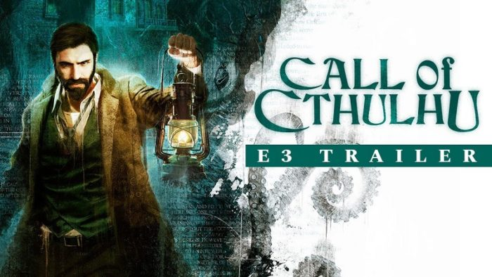 E3 2018: Call of Cthulhu Gets a Lore-Filled Trailer