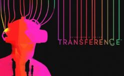 E3 2018: Transferrence gets new, Super Creepy Trailer