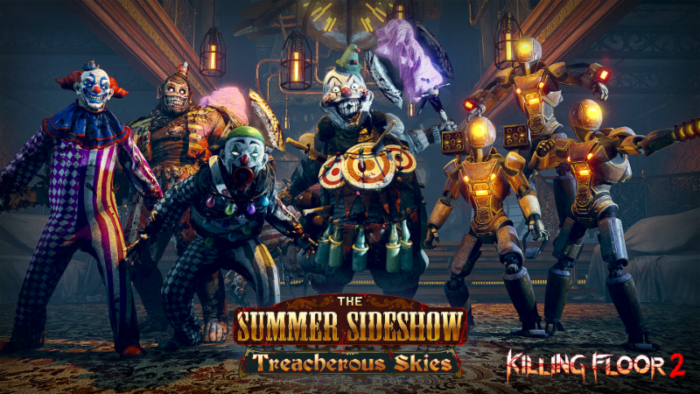 E3 2018: Killing Floor 2 Clowns Around in Summer Sideshow: The Treacherous Skies
