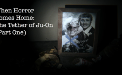 When Horror Comes Home: The Tether of Ju-On (Part One)