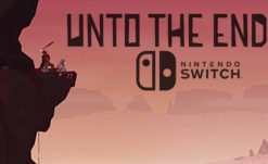 Gamescom 2018: 2D Cinematic Combat-Adventure Unto The End Set to Launch on Switch