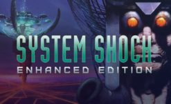 System Shock: Enhanced Edition Updated to be Even More Enhanced