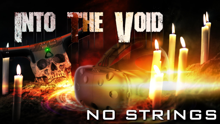Into The Void: No Strings