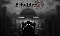 Warm Lamp Games Announces Beholder 2 Release Date