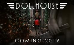 'Dollhouse' Film Noir Horror Finally Set For Release