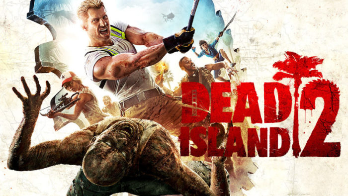 Dead Island 2 is Still In Development Apparently