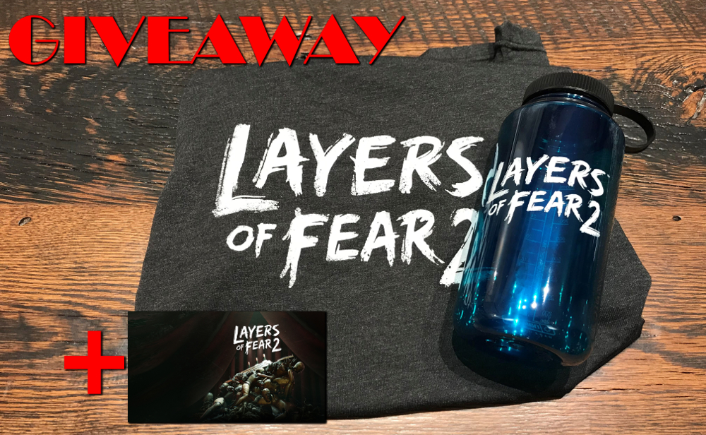 LAYERS OF FEAR 2 GIVEAWAY
