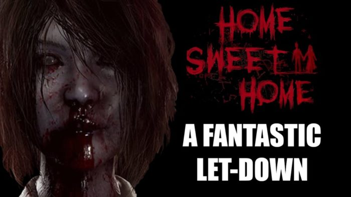 Home Sweet Home is a Fantastic Let-down [Video]