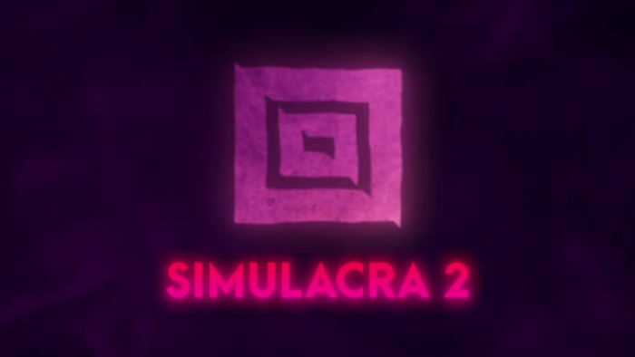 SIMULACRA 2 Officially Announced