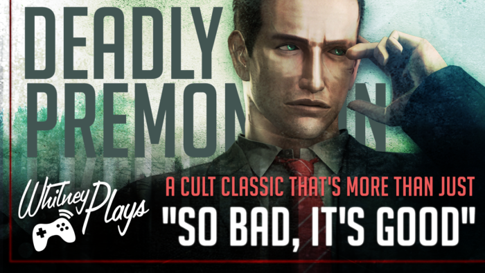 "Deadly Premonition: More than Just ""so bad, it's good"" [Video]"