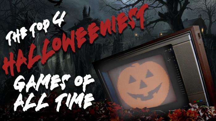 The Top 4 Halloween-iest Games Ever