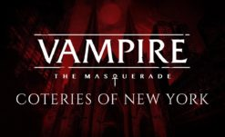 VTM: Coteries of New York Gameplay Trailer Reveals Text Based Vampirism