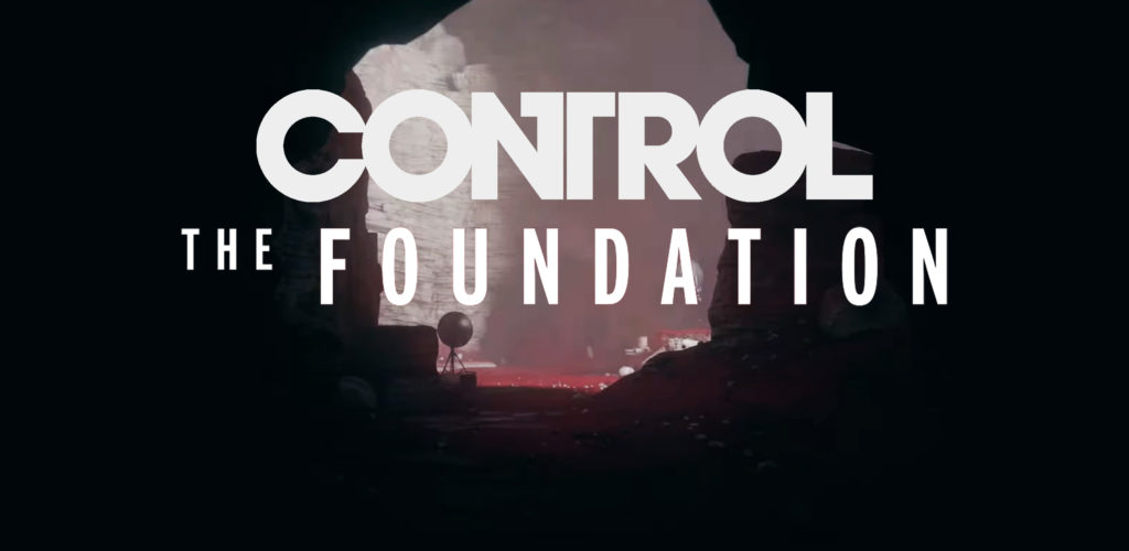 Review: Control – The Foundation