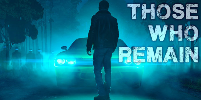 Those Who Remain Arrives on Digital Stores May 28th!