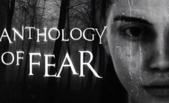 Anthology of Fear Playable Demo Now Available On Steam