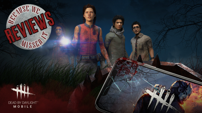 Because We Missed It Reviews: Dead by Daylight Mobile