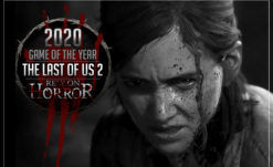 Rely On Horror's 2020 Game Of The Year Is…The Last of Us Part II